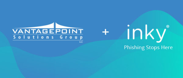 Vantage Point Solutions Group + Inky
