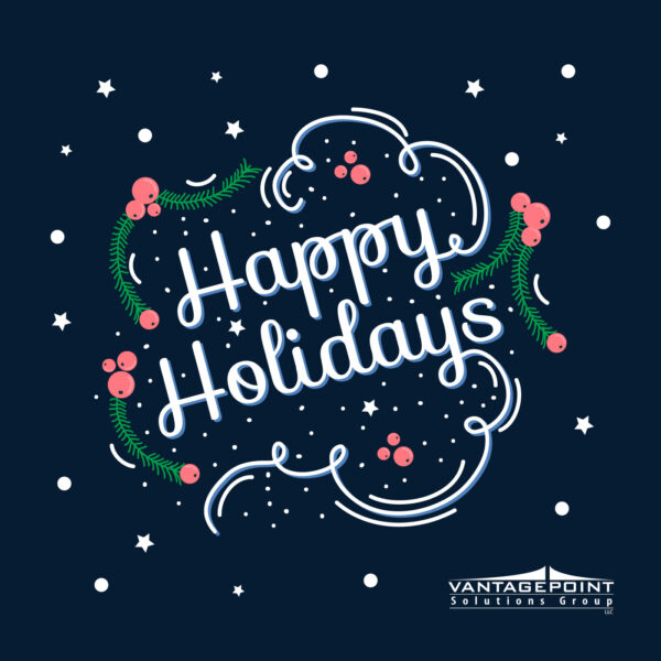 Happy Holidays from Vantage Point Solutions Group!